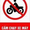 Bảng cảnh báo cấm chạy xe máy